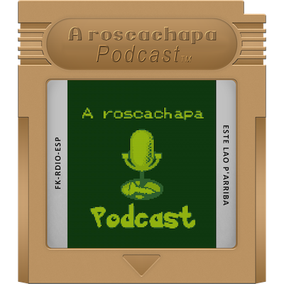 A roscachapa podcast